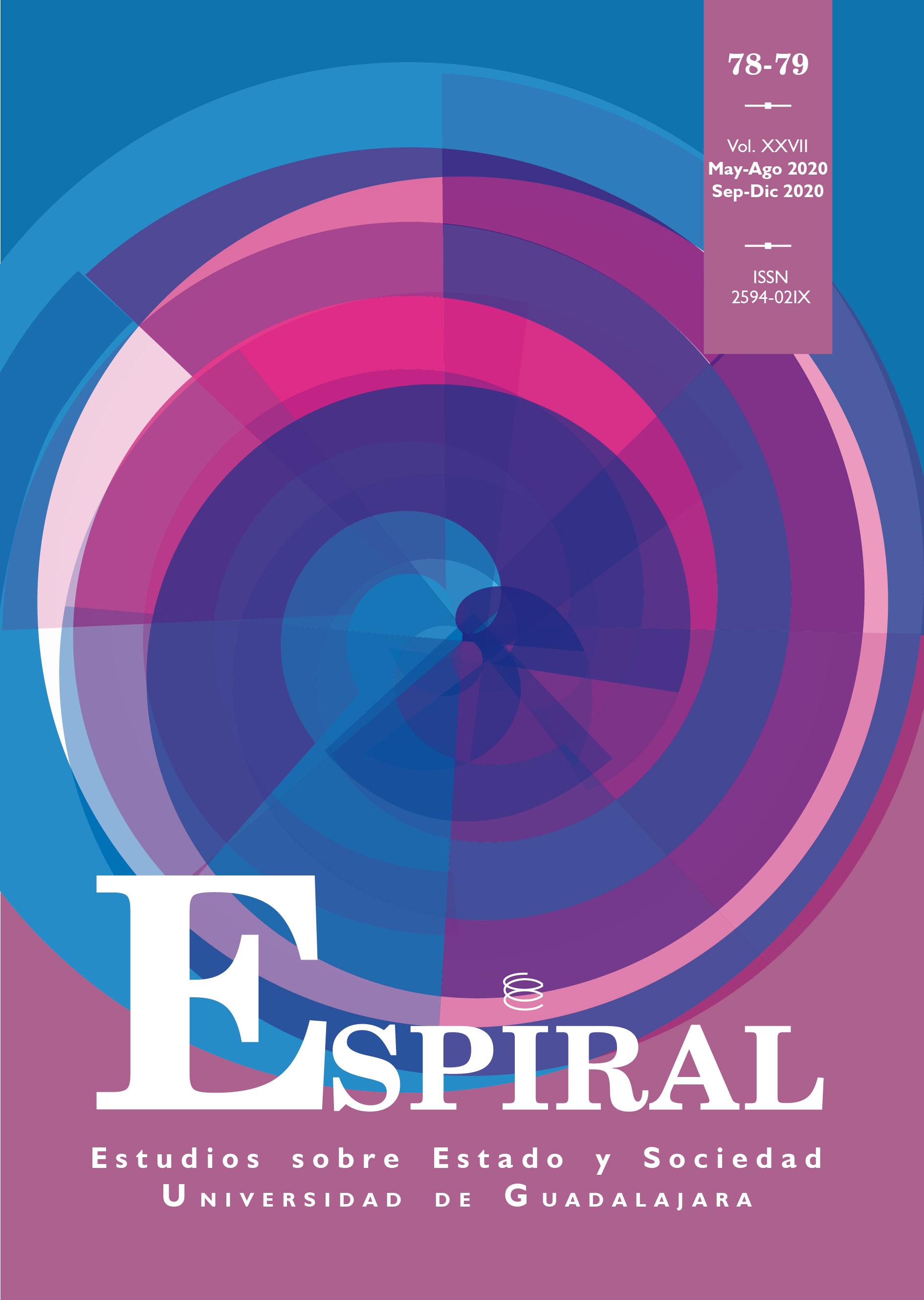 Ver Vol. 27 Núm. 78-79 (2020): Espiral 78-79 (mayo-diciembre)